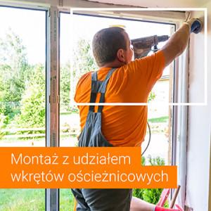 Wymagania dotyczące montażu okien i drzwi z udziałem wkrętów ościeżnicowych